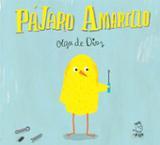 Pájaro amarillo - de Dios, Olga