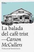 La balada del cafè trist - McCullers, Carson