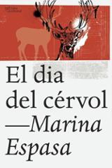 El dia del cérvol - Espasa, Marina