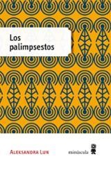 Los palimpsestos - Lun, Aleksandra