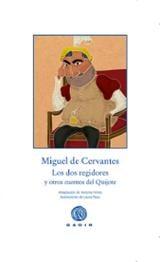Los dos regidores y otros cuentos del Quijote