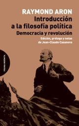Introducción a la filosofía política - Aron, Raymond