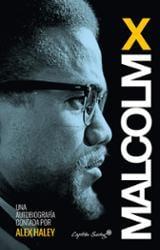 Autobiografía Malcolm X - Haley, Alex