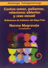 Contra-amor, poliamor, relaciones abiertas y sexo casual - Malgrovejo, Norma (comp.)