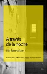 A través de la noche - Saeterbakken, Stig