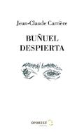 Buñuel despierta - Carrière, Jean-Claude