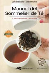 Manual del sommelier de té (2º Ed. actualizada y aumentada)