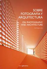Sobre fotografía y arquitectura
