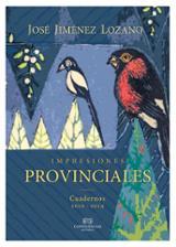 Impresiones provinciales. Cuadernos 2010-2014