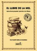 El llibre de la mel. Apicultura popular i plantes eml·líferes - Serra de Manresa, Valentí