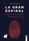 La gran espiral - Català, Josep M.