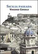 Sicilia Paseada - Consolo, Vincenzo