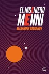 El ingeniero Menni - Bogdanov, Alexander