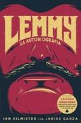 Lemmy. La autobiografía - Kilmister, Ian