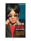 Club 45 again: 90 canciones para mods y fanáticos del planeta bea
