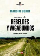 Cuentos de rebeldes y vagabundos - Gorki, Maksim
