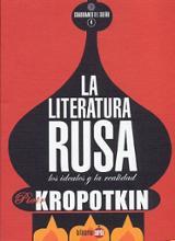 La literatura rusa. Los ideales y la realidad - Kropotkin, Piotr