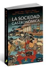 La sociedad gastrónomica y otros cuentos para gourmets