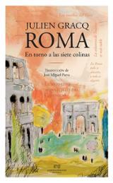 Roma en torno a las siete colinas - Gracq, Julien