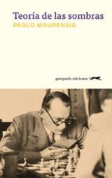 Teoría de las sombras - Maurensig, Paolo