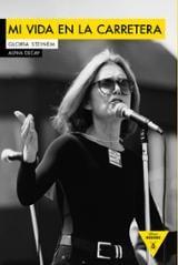 Mi vida en la carretera - Steinem, Gloria