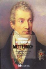 Memorias del Príncipe de Metternich - Metternich, Clemens von