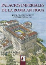 Palacios Imperiales de la Roma Antigua - Golvin, Jean-Claude