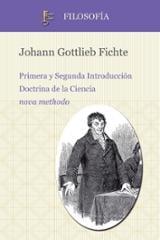 Primera y Segunda Introducción. Doctrina de la Ciencia nova metho