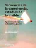 Secuencias de la experiencia, estadios de la visible.