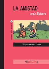 La amistad según Epicuro - Larrauri, Maite
