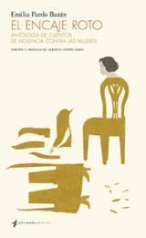 El encaje roto (Antología de cuentos de violencia contra las muje