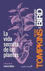 La vida secreta de las plantas - Bird, Christipher