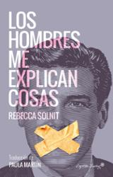 Los hombres me explican cosas - Solnit, Rebecca