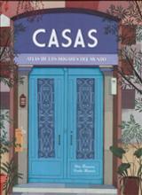 Casas. Atlas de los hogares del mundo