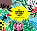 The world´s biggest fart