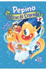 Pepino, héroe de leyenda 2 - Gigi D. G.