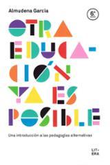 Otra educación ya es posible - García, Almudena