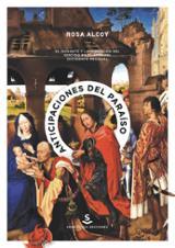 Anticipaciones del paraíso - Alcoy, Rosa (ed)