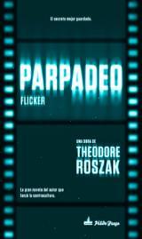 Parpadeo - Roszak, Theodore