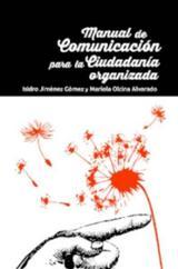 Manual de comunicación para la ciudadanía organizada - AAVV
