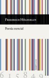 Poesía esencial - Edición Bilingüe - Hölderlin, Friedrich