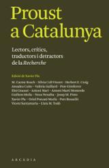 Proust a Catalunya. Lectors, crítics, traductors i detractors de  - aa.
