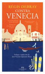 Contra Venecia - Debray, Régis
