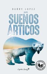 Sueños árticos - Lopez, Barry