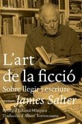 L´art de la ficció - Salter, James