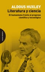 Literatura y ciencia - Huxley, Aldous