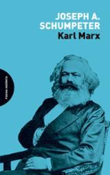 Karl Marx - Schumpeter, Joseph Alois