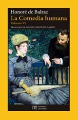 La comedia humana. Volumen VI - Balzac, Honoré de