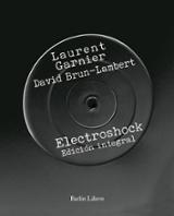 Electroshock. Edición integral - Garnier, Laurent