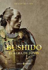 Bushido, el alma de Japón - Nitobe, Inazo